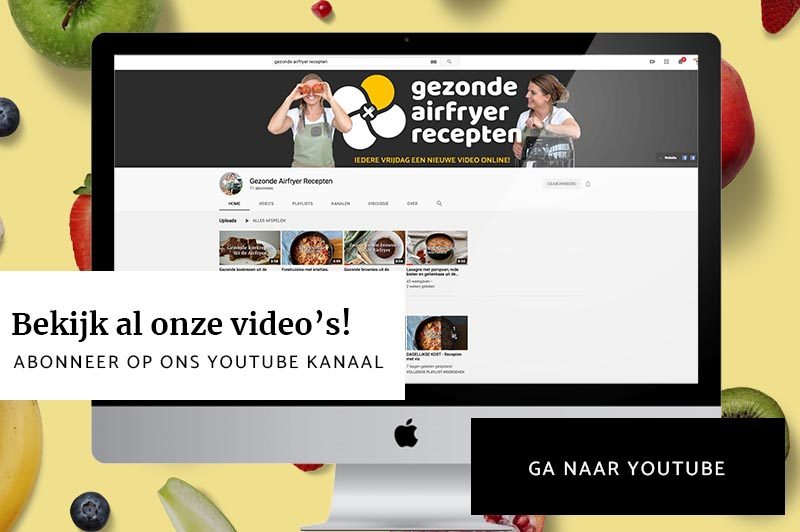 Gezonde Airfryer Recepten YouTube kanaal